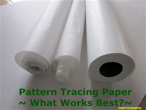 sewing pattern tracing paper uk sunnysewing pattern tracing paper what works best
