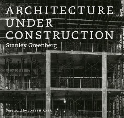 architecture to construction and everything in between books architecture construction greenberg joseph