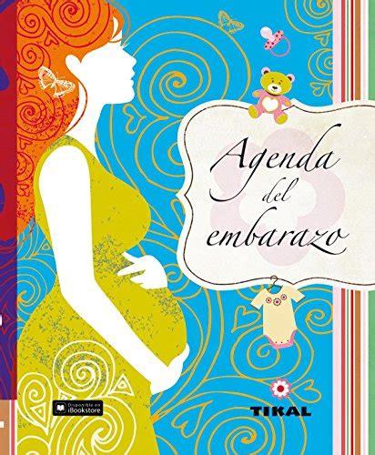 libro agenda del embarazo leer libro agenda del embarazo descargar libroslandia