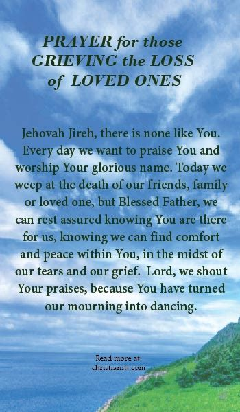 prayers to comfort the grieving prayer for those grieving the loss of loved ones