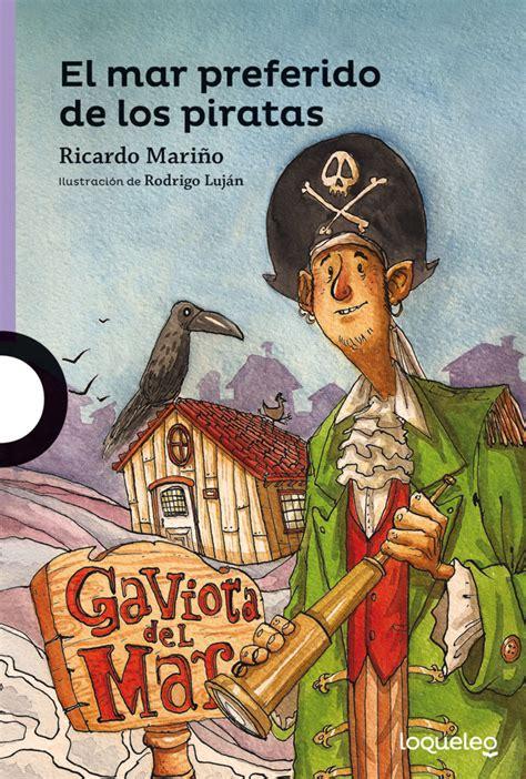 libro el pirata de las el mar preferido de los piratas