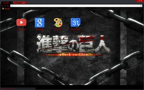 theme google chrome attack on titan attack on titan logo first op chains chrome theme