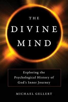 the mind exploring the psychological history of god s inner journey books mind exploring the psychological history of god s