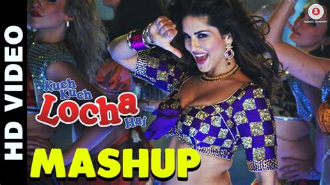 full hd video kuch kuch locha hai kuch kuch locha hain movie mashup full video song