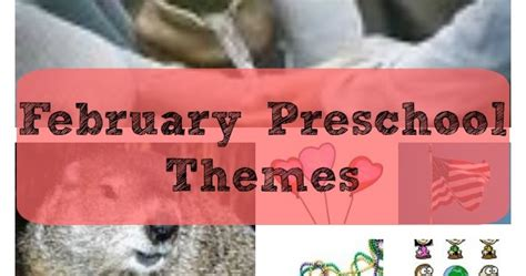 february themes in kindergarten prekandksharing february so many preschool themes so