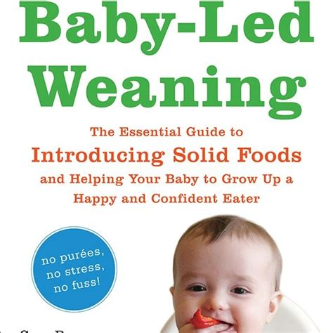 libro baby led weaning the essential baby led weaning the essential guide to introducing solid foods book review kendranicole net
