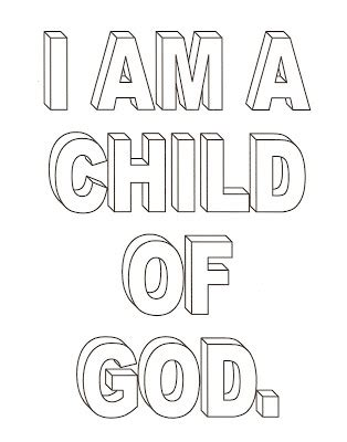 I Am A Child Of God Coloring Page by Lds Nursery Color Pages 1 I Am A Child Of God
