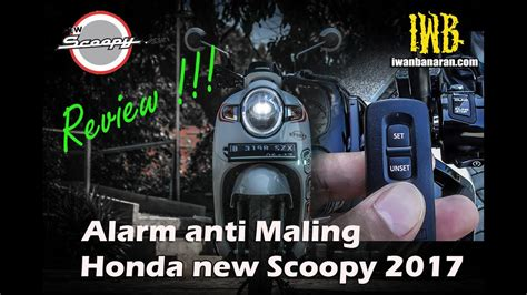 Alarm Scoopy review alarm anti maling new honda scoopy 2017 keren