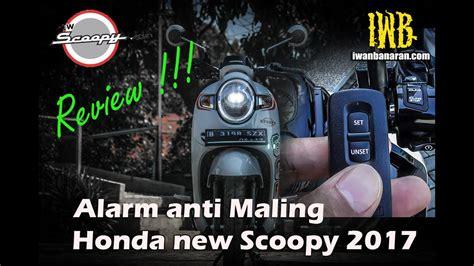 Alarm Scoopy review alarm anti maling new honda scoopy 2017 keren