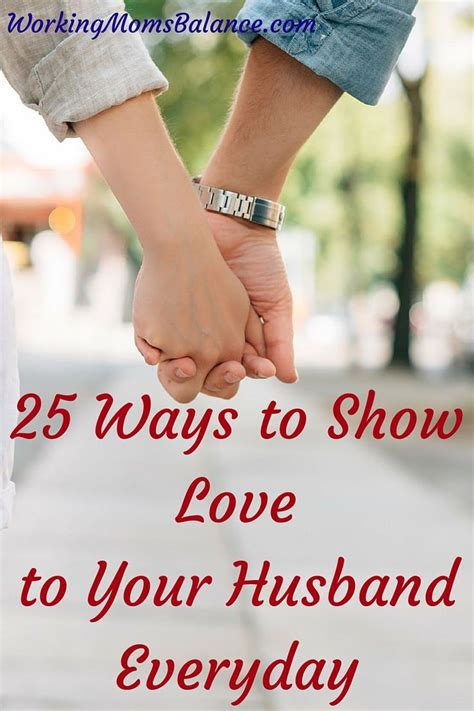 8 Ways To Your Husband by 25 Ways To Show To Your Husband Everyday The End