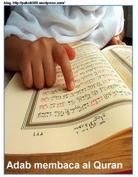 Kedahsyatan Membaca Al Quran adab membaca al quran jalan akhirat