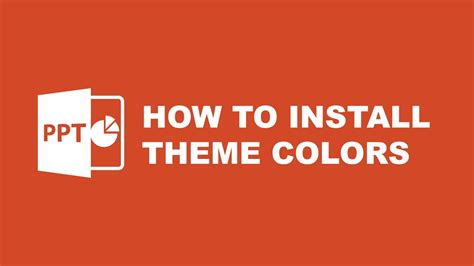 powerpoint themes how to install tutorial powerpoint template how to install theme colors