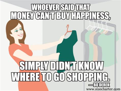 Shopping Meme - fashion and style memes and quotes sizecharter