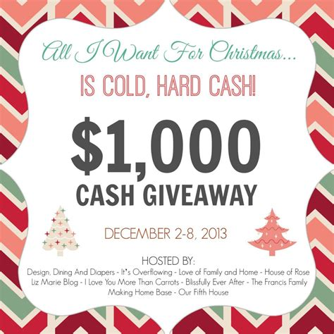 Free Cash Giveaway - all i want for christmas is 1 000 cash giveaway