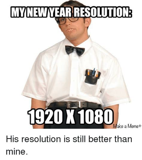 Way Better Than New Years Resolutions 2 by New Year S Resolutions And Memes Of 2016 On Sizzle