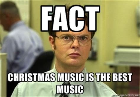 Christmas Music Meme - community post the best of the schrute facts meme