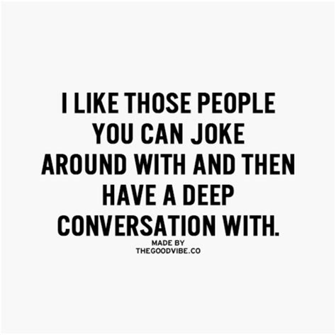 7 Conversational Gambits For That You Like by I Like Those You Can Joke Around With And Then