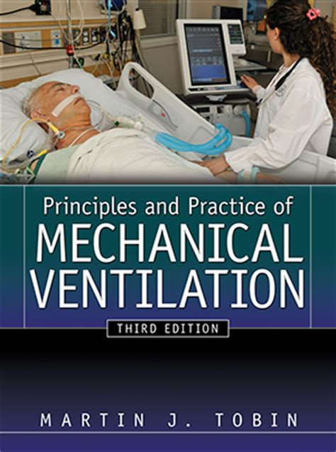 text book of the principles and practice of nursing classic reprint books principles and practice of mechanical ventilation 3e