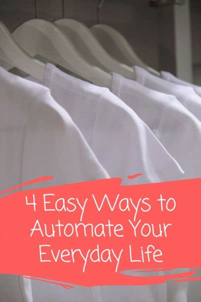 4 easy ways to automate your everyday