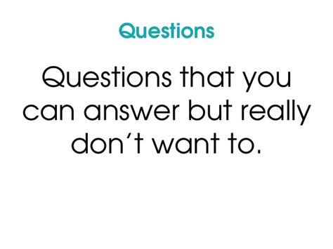 Or Difficult Question How To Answer Difficult Questions