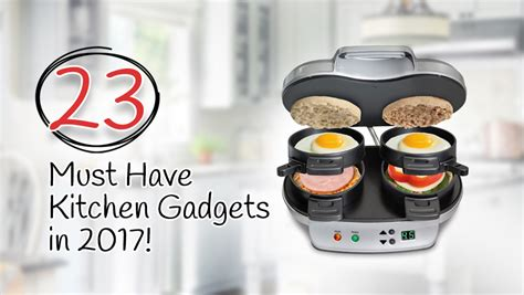 new kitchen gadgets 2017 23 must have kitchen gadgets reviews for 2017 2018