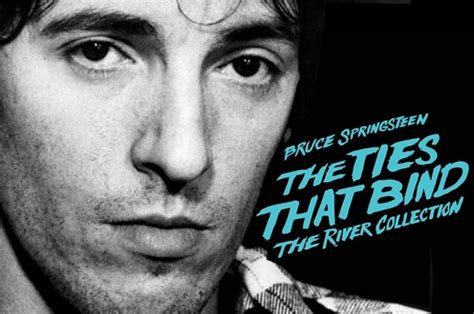 the ties that bind the river collection springsteen