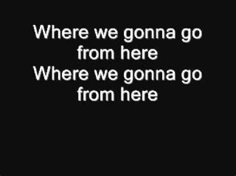 Mat Kearney Here We Go by Mat Kearney Where We Gonna Go From Here Lyrics