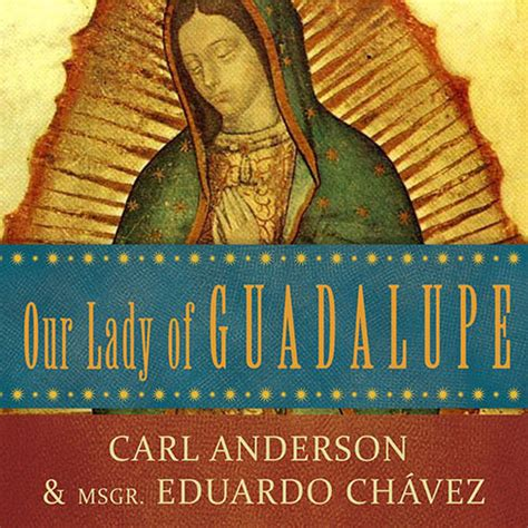 our of guadalupe of the civilization of books our of guadalupe audiobook by carl