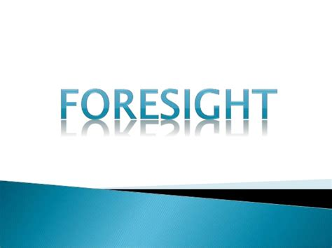 insight outsight foresight el insumo foresight