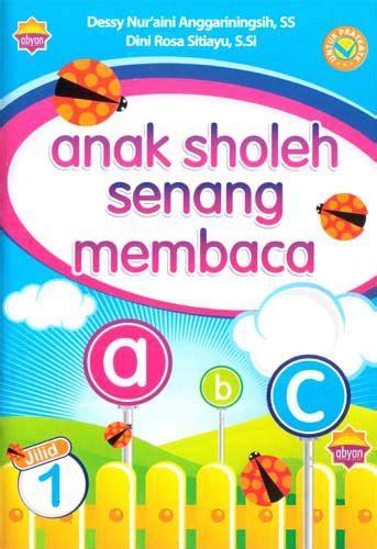 Buku Anak Sholeh buku anak sholeh senang membaca assm home