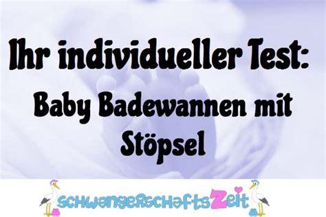 badewannen test baby badewannen mit st 246 psel 10 bestseller im test vergleich