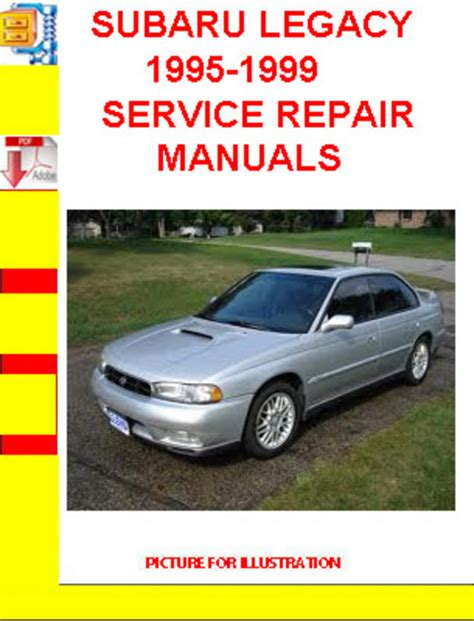 book repair manual 1998 subaru legacy security system subaru legacy 1995 1999 service repair manuals download manuals