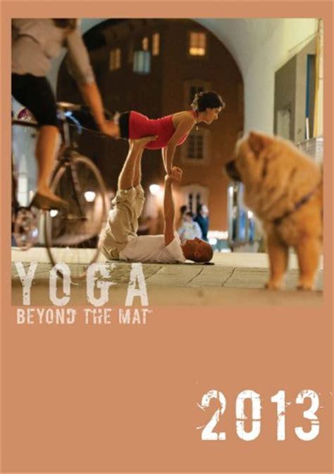Beyond The Mat 2013 by Beyond The Mat Yogakalender 2013 Guide
