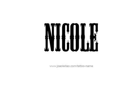 tattoo name designs nicole nicole name tattoo designs