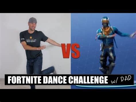fortnite dance challenge  dad  real life youtube