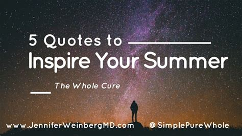 5 News To Inspire You by Image Gallery Inspirational Quotes Summer