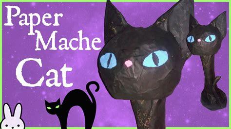 How To Make A Paper Mache Cat - diy how to make a paper mache cat easy
