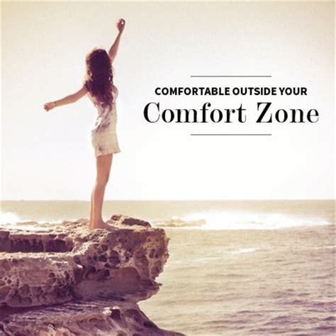 comfortable zone comfort zone quotes sayings comfort zone picture quotes