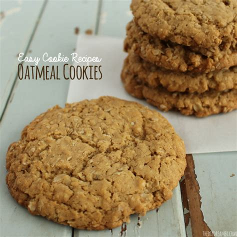 chewy oatmeal cookies easy cookie recipes