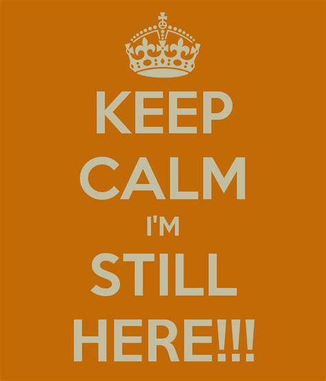 Im Still Here by Cultivate Create I M Still Here
