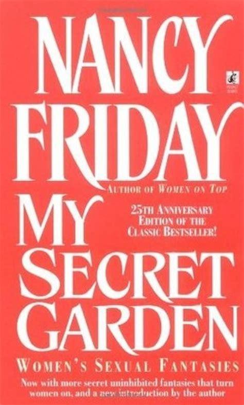 Secret Garden Nancy Friday by Secret Garden By Nancy Friday Books Every