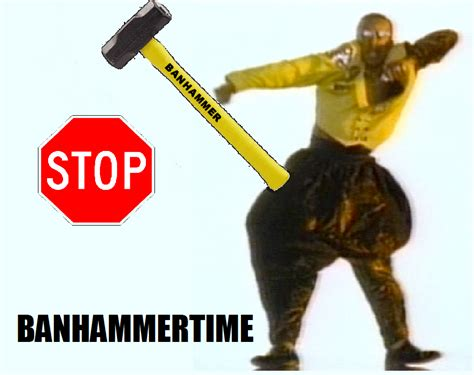 Ban Hammer Meme - image 86900 banhammer know your meme