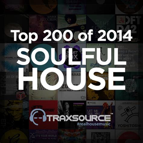 best soulful house songs soulful house 2014 28 images free vol 52 july 2014