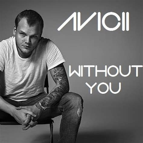 Download Mp3 Without You Avicii | download mp3 avicii without you ft sandro cavazza id
