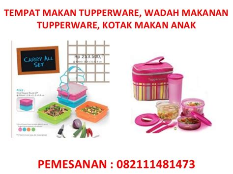 Tupperware Tempat Makan tempat makan tupperware wadah makanan tupperware kotak