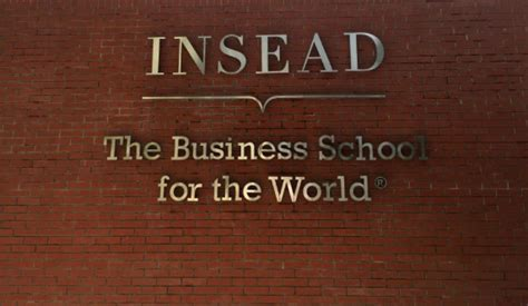 Insead Business School Mba Requirements by Insead Mba Details Fees Ranking Acceptance Rate