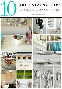 tips for organizing your home livelovediy best of may 2013