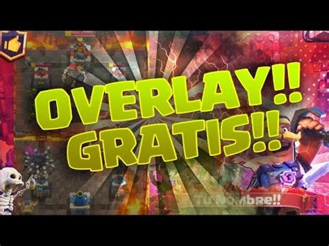 Clash Royale 3 Tx top 5 mejores overlays crash royale from free