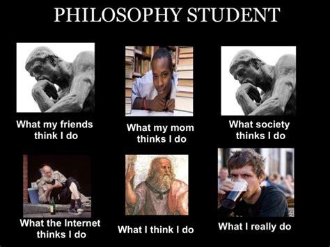 Philosopher Meme - philosophy student meme memes