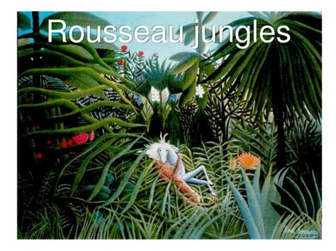 matisse biography ks2 henri rousseau jungle paintings by babymels teaching